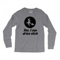 yes i can drive stick Long Sleeve Shirts | Artistshot