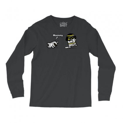 Mommy Mummy Long Sleeve Shirts Designed By Specstore