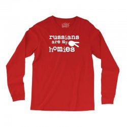 russians are my homies Long Sleeve Shirts | Artistshot