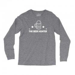 the beer hunter Long Sleeve Shirts | Artistshot