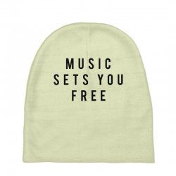 music sets you free Baby Beanies | Artistshot