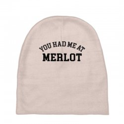 you had me at merlot Baby Beanies | Artistshot
