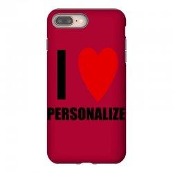 i love personalize iPhone 8 Plus Case | Artistshot