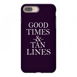 good times and tan lines iPhone 8 Plus Case | Artistshot