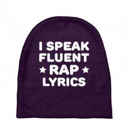 I Speak Fluent Rap Lyrics Baby Beanies   Artistshot