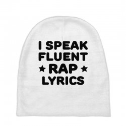 I Speak Fluent Rap Lyrics Baby Beanies | Artistshot