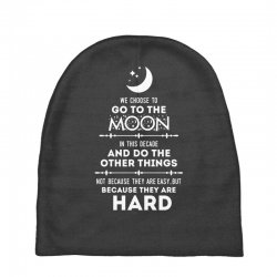 We Choose to Go to The Moon Baby Beanies | Artistshot