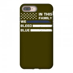 in this family we bleed blue funny iPhone 8 Plus Case | Artistshot