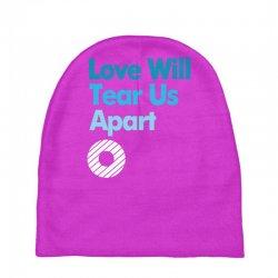 Love Will Never Tear Us Apart Baby Beanies   Artistshot