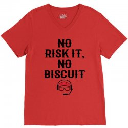 no risk it, no biscuit V-Neck Tee | Artistshot