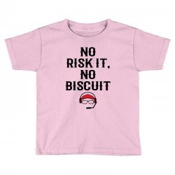 no risk it, no biscuit Toddler T-shirt | Artistshot