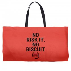 no risk it, no biscuit Weekender Totes | Artistshot