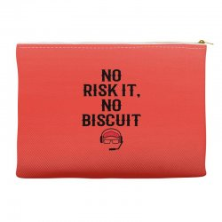 no risk it, no biscuit Accessory Pouches | Artistshot