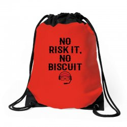 no risk it, no biscuit Drawstring Bags | Artistshot