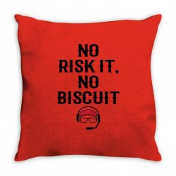 no risk it, no biscuit Throw Pillow | Artistshot
