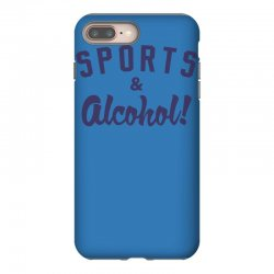 sports and alcohol! iPhone 8 Plus Case | Artistshot