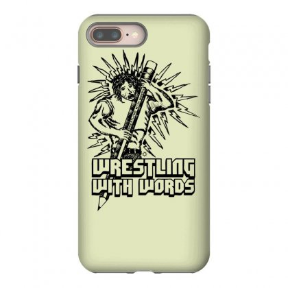 Wrestling With Words Iphone 8 Plus Case Designed By Specstore