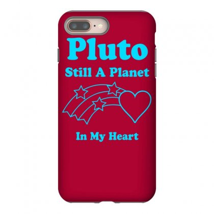 Pluto Still A Planet In My Heart Iphone 8 Plus Case Designed By Specstore
