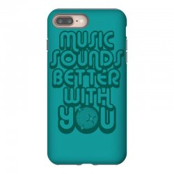 music sounds better with you iPhone 8 Plus Case | Artistshot