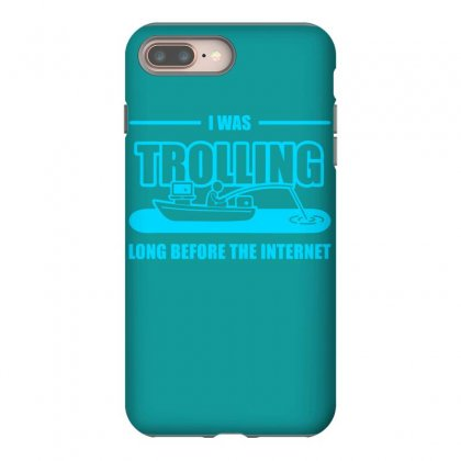 Trolling Before The Internet Iphone 8 Plus Case Designed By Specstore