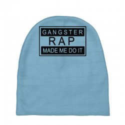 gangster rap made me do it Baby Beanies | Artistshot