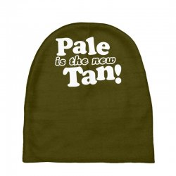 pale is the new tan! Baby Beanies | Artistshot