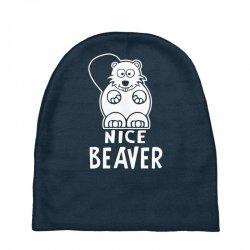 nice beaver Baby Beanies | Artistshot