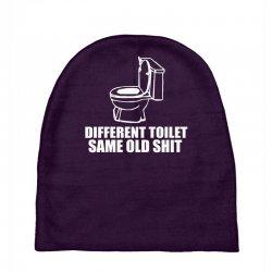 different toilet, same old shit Baby Beanies | Artistshot