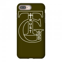 trust god t shirt iPhone 8 Plus Case | Artistshot