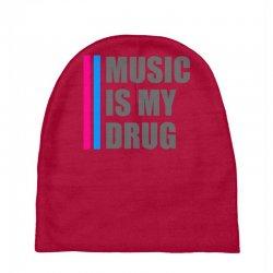 music is my drug Baby Beanies | Artistshot