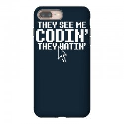 they see me codin' they hatin' iPhone 8 Plus Case   Artistshot