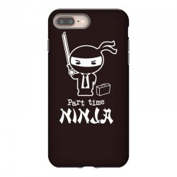 part time ninja iPhone 8 Plus Case | Artistshot