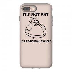it's not fat, it's potential muscle iPhone 8 Plus Case   Artistshot