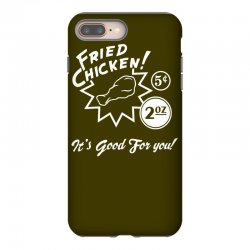 fried chicken it's good for you! iPhone 8 Plus Case | Artistshot