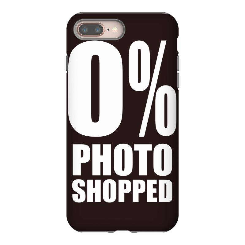 0% Photoshopped No Fake Iphone 8 Plus Case  By Artistshot