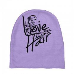 love is in the hair Baby Beanies   Artistshot