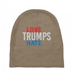 LOVE TRUMPS HATE Baby Beanies | Artistshot