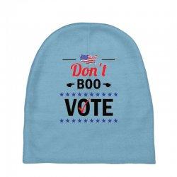 Don't Boo Vote 01 Baby Beanies | Artistshot
