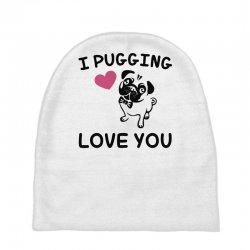 love you  pug Baby Beanies | Artistshot