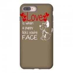 love is when a puppy iPhone 8 Plus Case | Artistshot