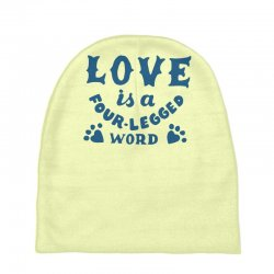 love is a four legged word Baby Beanies | Artistshot