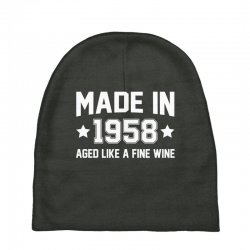 Made In 1958 Aged Like A Fine Wine Baby Beanies | Artistshot