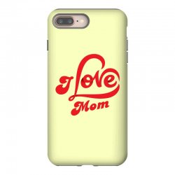 I love mom iPhone 8 Plus Case | Artistshot