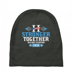 Stronger Together Hillary Clinton Baby Beanies   Artistshot