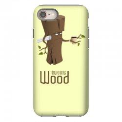 funny morning wood iPhone 8 Case | Artistshot