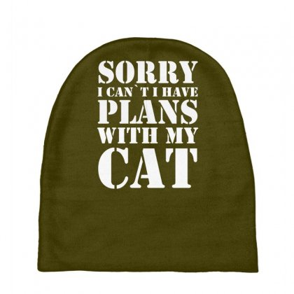 Sorry Cant Plans With My Cat Baby Beanies Designed By Gematees