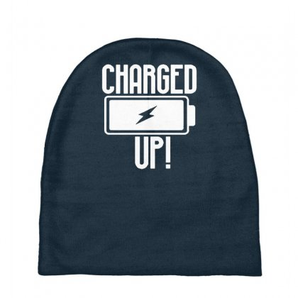 Charged Up Funny Shirt Baby Beanies Designed By Gematees