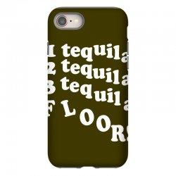1 tequila 2 tequila 3 tequila floor iPhone 8 Case | Artistshot