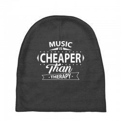 Music Is Cheaper Than Therapy Baby Beanies | Artistshot