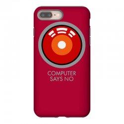 computer says no funny geek game iPhone 8 Plus Case | Artistshot